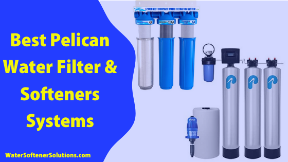 best pelican water systems