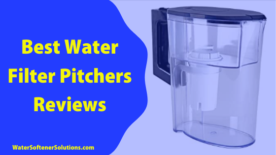 Best Water Filter Pitchers Reviews